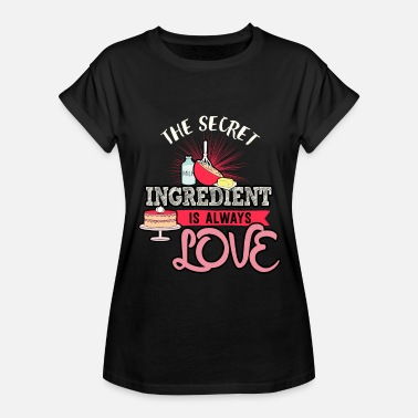 Ingrediens Ingrediens Ingrediens Kärlek bakning bakare bakeri - Oversize-T-shirt dam