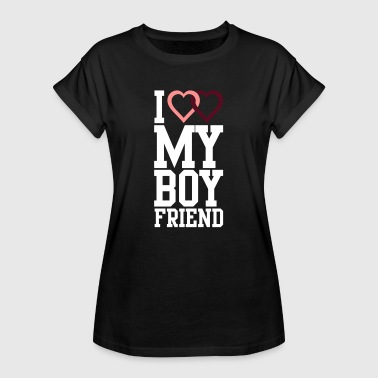 I love my Boyfriend - Women's Oversize T-Shirt