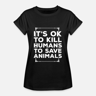 Welfare animal welfare - Women's Oversize T-Shirt