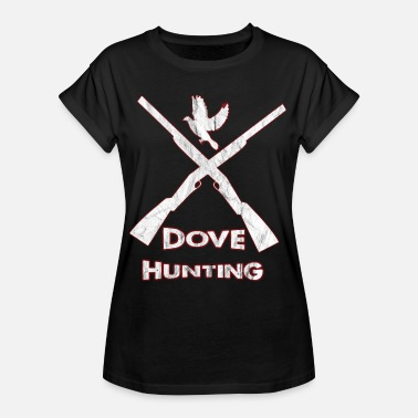 Bird Hunting Bird Hunts, Doves Hunt - Women's Oversize T-Shirt