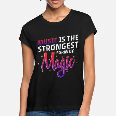 Form Music is the Strongest form of Magic - Frauen Oversize T-Shirt