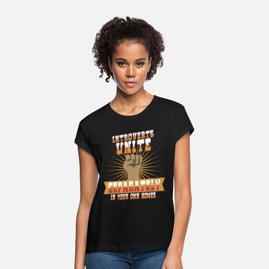 Gift Idea T-Shirts - Introverts Unite - Women's Loose Fit T-Shirt black