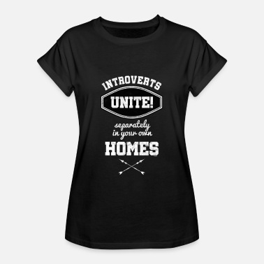 Introvert Introverts Unite Separement Introvert AntiSocial - T-shirt oversize Femme