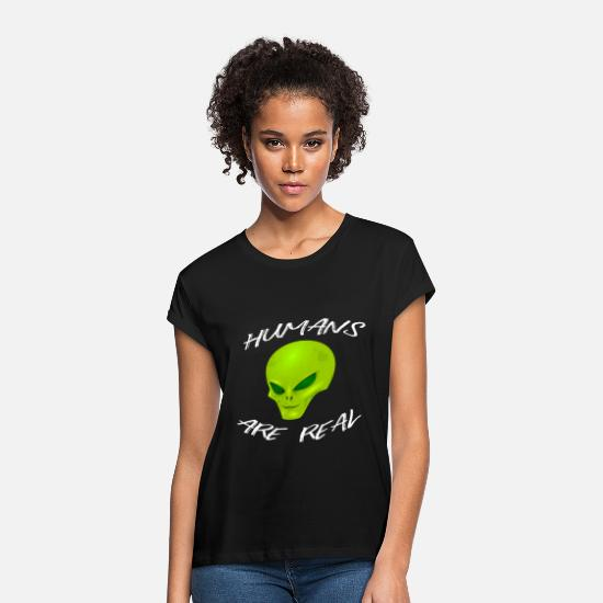 Gift Idea T-Shirts - ALIEN aliens are real - Women's Loose Fit T-Shirt black