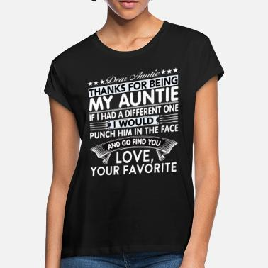 Happiness Dear Auntie... - Women's Loose Fit T-Shirt