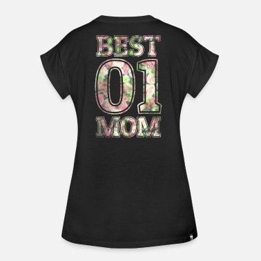 Best Mom Best Mom - Frauen Oversize T-Shirt