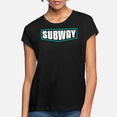 Subway Subway - Women's Loose Fit T-Shirt