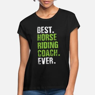 Horses riding trainers - Women's Loose Fit T-Shirt