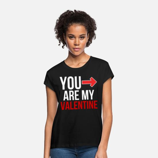 Romantisch T-Shirts - You are my Valentine - Valentinesday Valentinstag - Frauen Oversize T-Shirt Schwarz
