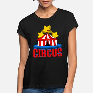 Circus Circus performance - Women's Loose Fit T-Shirt