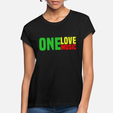 Reggae you love music - Women's Loose Fit T-Shirt