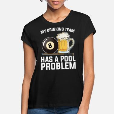 Pool Billard Pool Player Gift I Billard à 8 balles - T-shirt oversize Femme