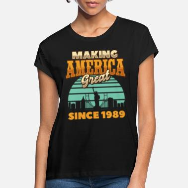 Magen Making America Great since 1989 Retro Birthday - Oversize T-skjorte for kvinner