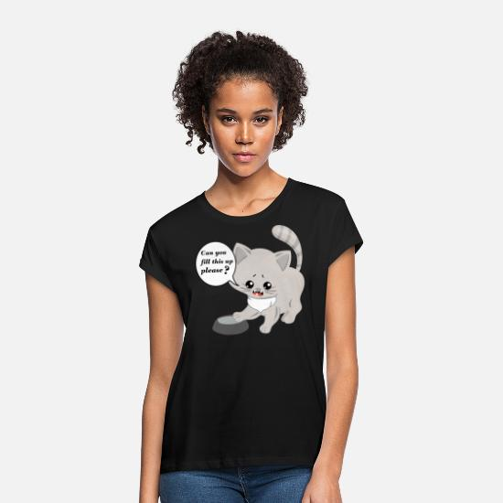 Purr T-Shirts - CAT please complete fill this up please PUTZIG - Women's Loose Fit T-Shirt black