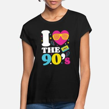 Nineties Love the 90's; Retro TShirt 1990s 1990 90s Party - Women's Loose Fit T-Shirt