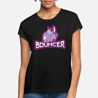 Bouncer Bouncers bouncers security - Women's Loose Fit T-Shirt