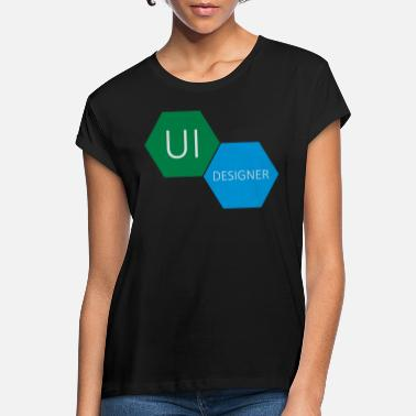 User UI User Interface Designer - Women's Loose Fit T-Shirt