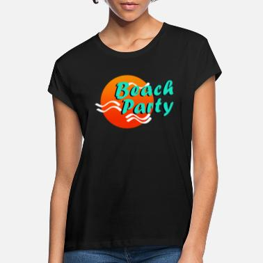 Beach Party Beach Party - Frauen Oversize T-Shirt