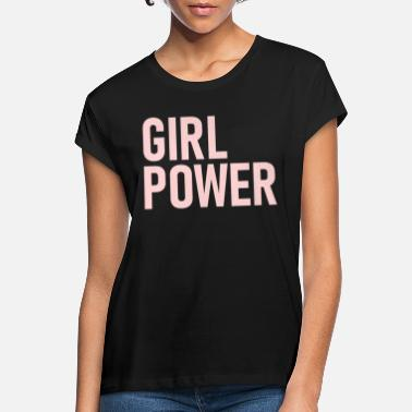 Girl Power GIRL POWER feminisme gave ide - Oversize T-shirt dame