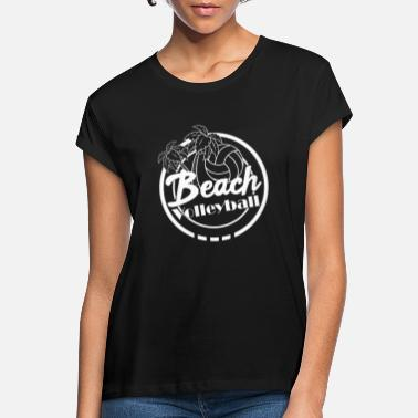 Voley Playa Voley playa playa playa - Camiseta holgada mujer