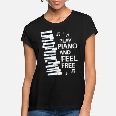 Piano piano - Women's Loose Fit T-Shirt