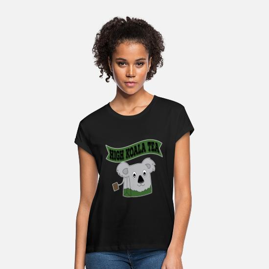 "Love T-Shirts - ""High Koala Tea"" for tea lovers and teafanatics. - Women's Loose Fit T-Shirt black"
