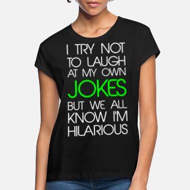 Funny Jokes Jokes - Women's Loose Fit T-Shirt
