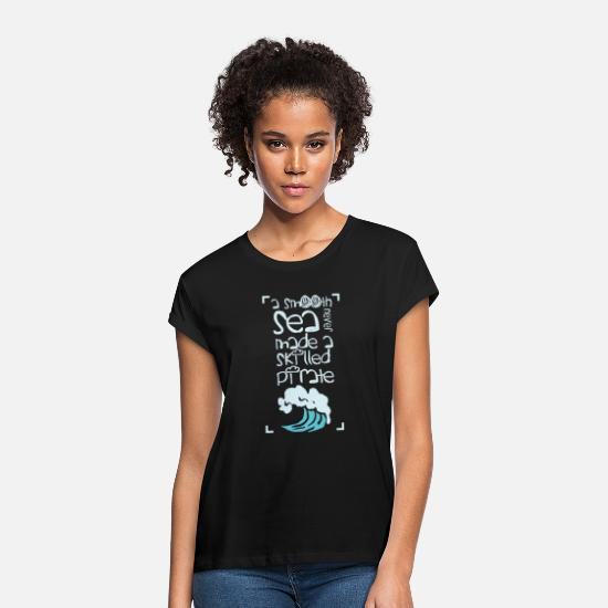 Gift Idea T-Shirts - Pirate buccaneers guys gift idea - Women's Loose Fit T-Shirt black