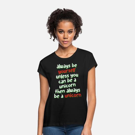 Présenter T-shirts - Always be a Unicorn yourself - T-shirt oversize Femme noir