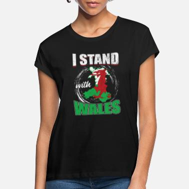 Patriot I stand with Wales - Women's Loose Fit T-Shirt