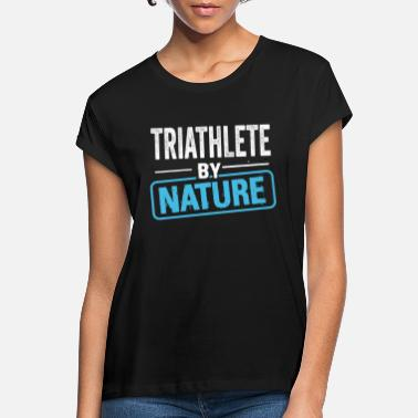 Meme Cool Lustig Witzig Triathlet Triathlon Tasse Shirt - Frauen Oversize T-Shirt