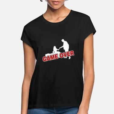 Game Over Game over - the game is over - Women's Loose Fit T-Shirt