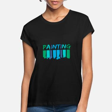 Painting Painting - painting - Women's Loose Fit T-Shirt