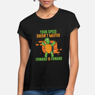 Slow Positive message forward turtle - Women's Loose Fit T-Shirt