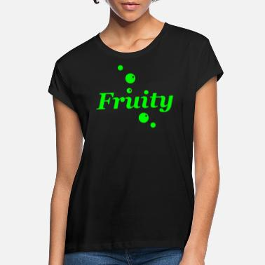 Fruity Fruity - Women's Loose Fit T-Shirt