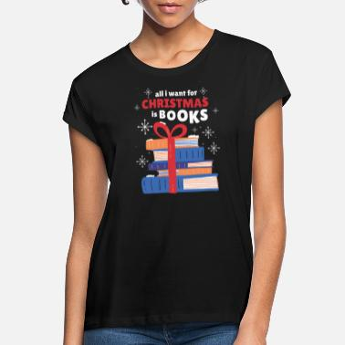 Christmas Books - Women's Loose Fit T-Shirt