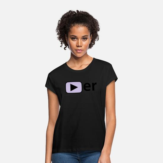 Play T-Shirts - Player | Spieler | Gamer - Women's Loose Fit T-Shirt black