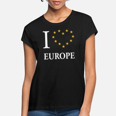Europe I Love Europe / I Heart Europe - Women's Loose Fit T-Shirt