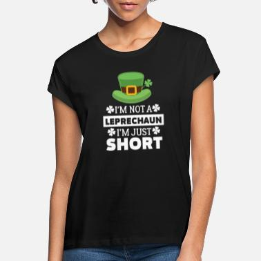 St Patricks Day Cool I'm Not a Leprechaun I'm Just Short T-shirt - Women's Loose Fit T-Shirt