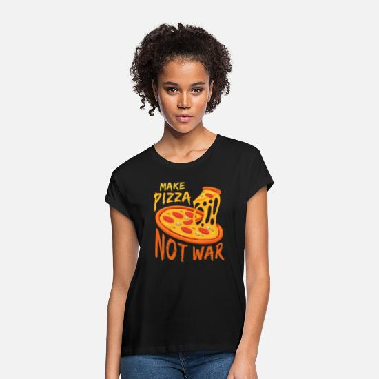 Love T-Shirts - Pizza instead of war! - Women's Loose Fit T-Shirt black