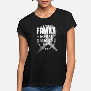 This In This Family No One Fights Alone Brain Cancer Sh - Frauen Oversize T-Shirt