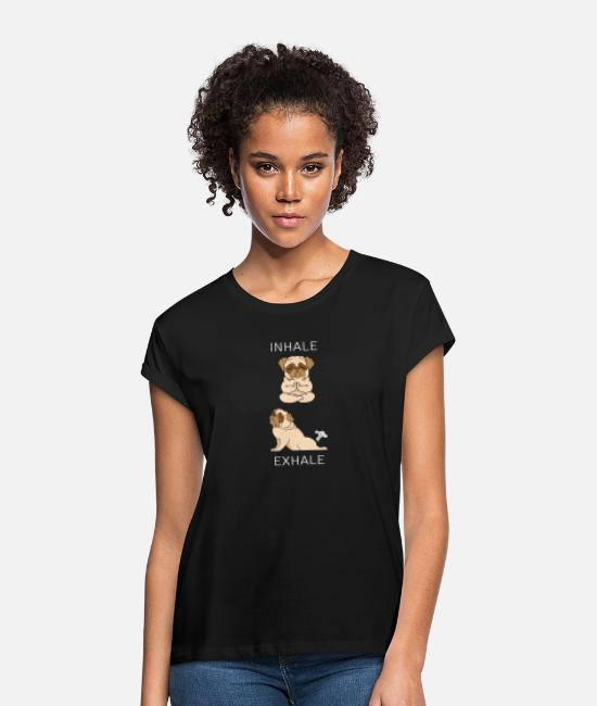 Dog Mother T-Shirts - French Bulldog INHALE EXHALE Yoga - Women's Loose Fit T-Shirt black