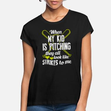 Softball WHEN MY KID IS PITCHING SOFTBALL THEY ALL LOOK - Women's Loose Fit T-Shirt