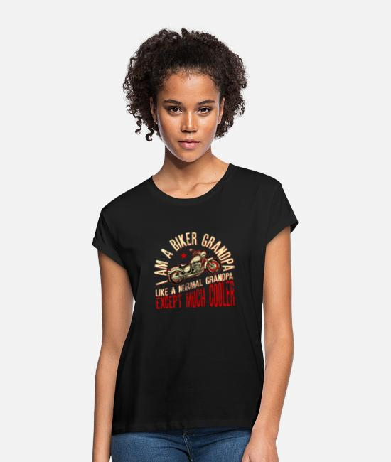 Abuelo Camisetas - I Am A Biker Grandpa Like A Normal Grandpa - Camiseta holgada mujer negro