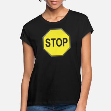 Road Road sign yellow stop - Women's Loose Fit T-Shirt