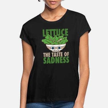 Salad Eat salad the taste of sadness gift - Women's Loose Fit T-Shirt
