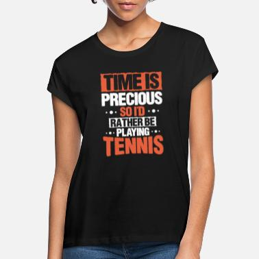 Tennis Joke Funny Great Tennis Tennis Player Jokes Statement - Women's Loose Fit T-Shirt