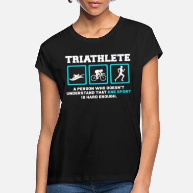 Triathlet triathlete - Women's Loose Fit T-Shirt