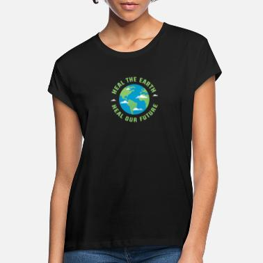 Healing Heal the earth heal our future - Women's Loose Fit T-Shirt
