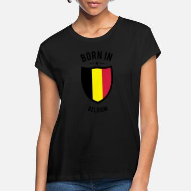 Born in Belgium - Frauen Oversize T-Shirt